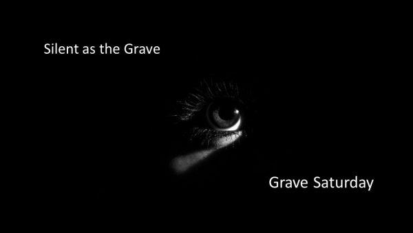 grave saturday