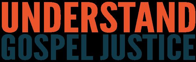 Understanding-Gospel-Justice